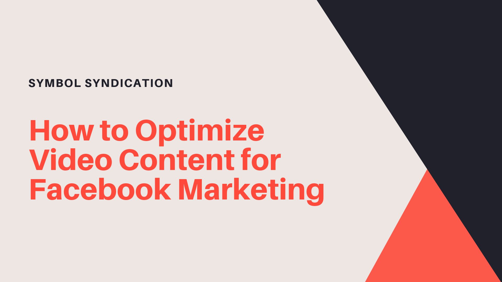 Optimize Video Content Facebook Marketing