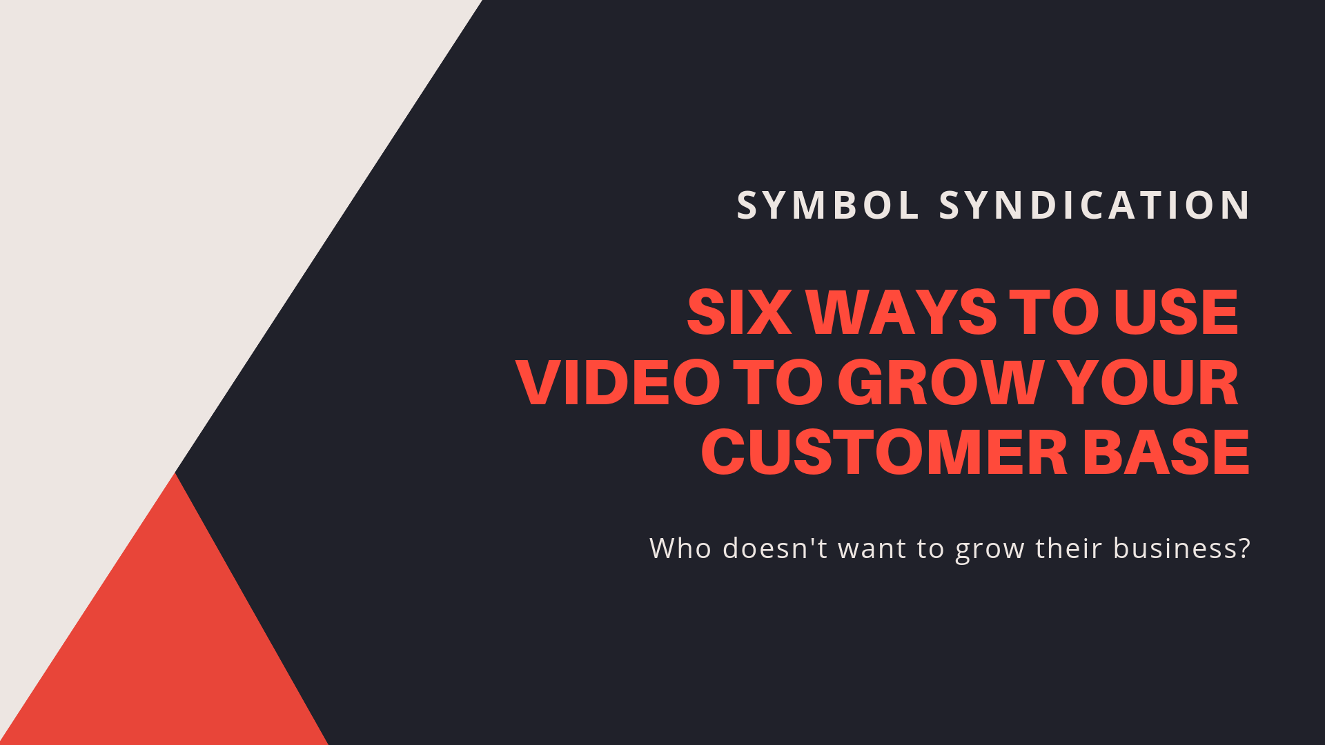 Grow business with video content